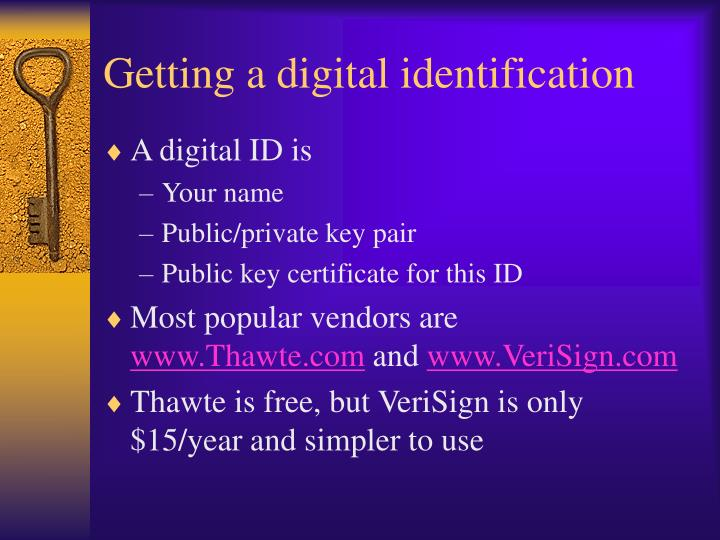 Getting a digital identification