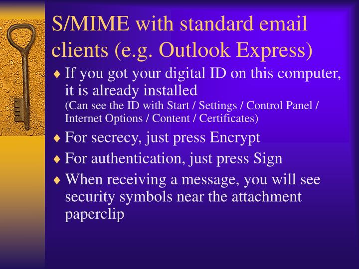 S/MIME with standard email clients (e.g. Outlook Express)