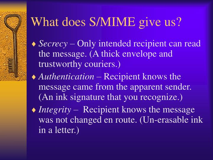 What does S/MIME give us?