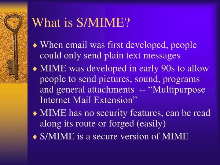 What is S/MIME?