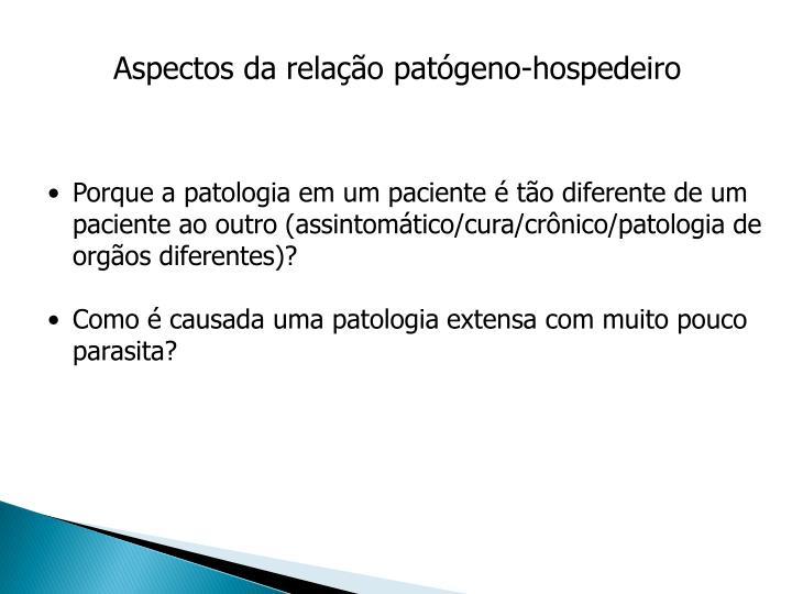 Aspectos da relação patógeno-hospedeiro
