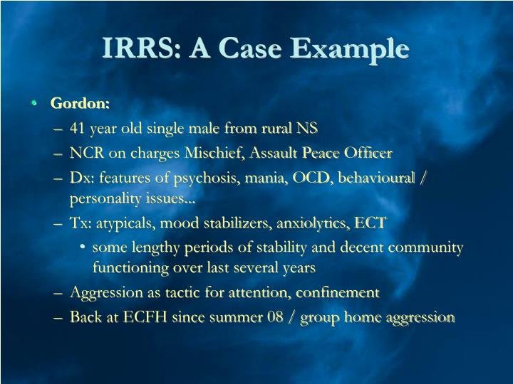 IRRS: A Case Example