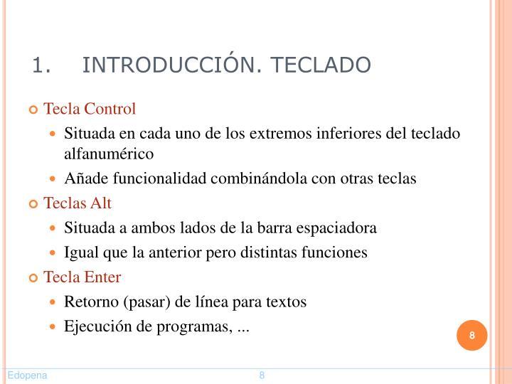 1.INTRODUCCIÓN. TECLADO