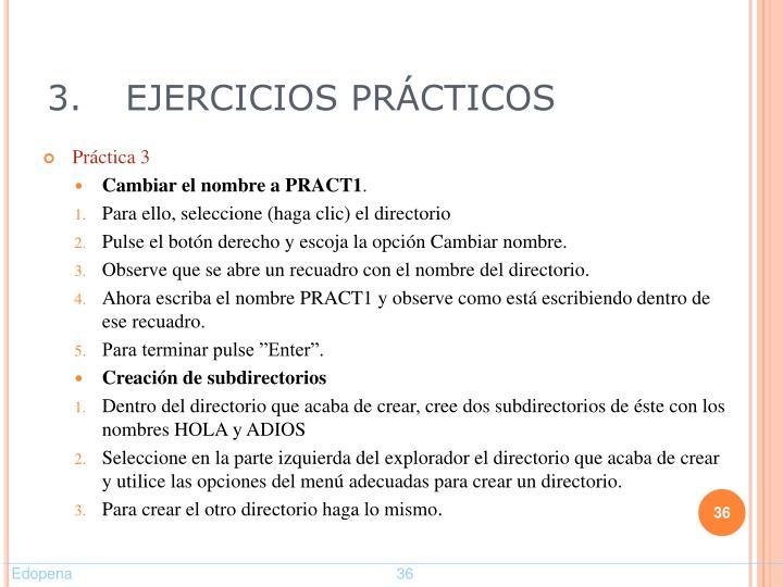 3.EJERCICIOS PRÁCTICOS