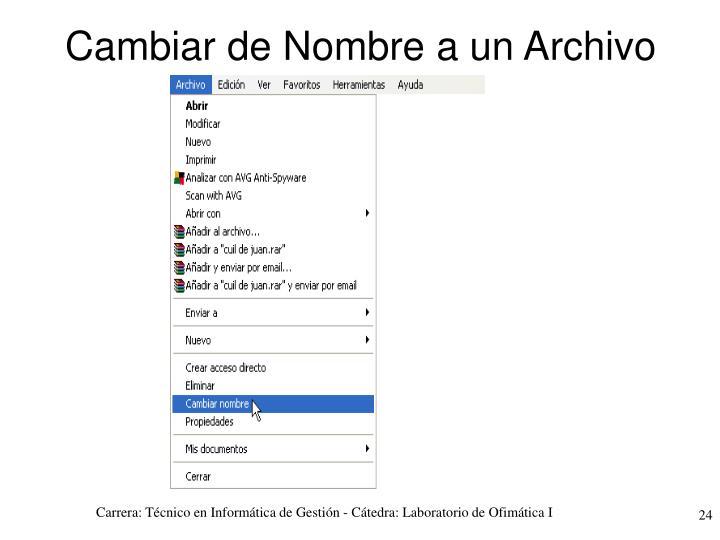 Cambiar de Nombre a un Archivo