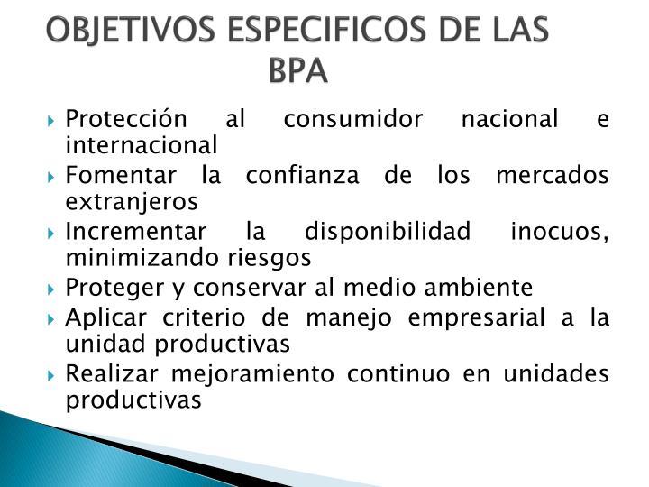 OBJETIVOS ESPECIFICOS DE LAS BPA