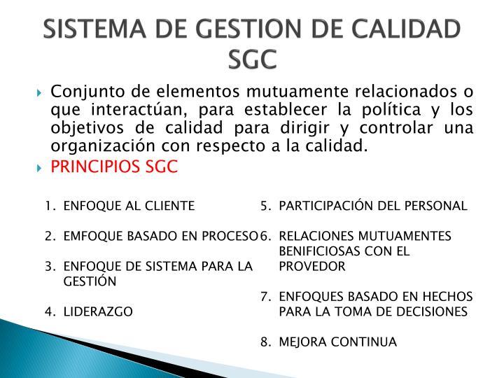 SISTEMA DE GESTION DE CALIDAD SGC