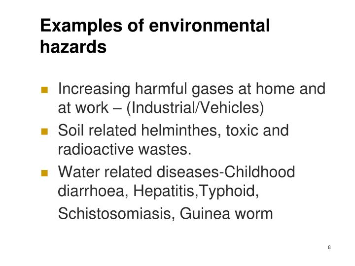 Examples of environmental hazards