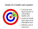 goals of a health care system