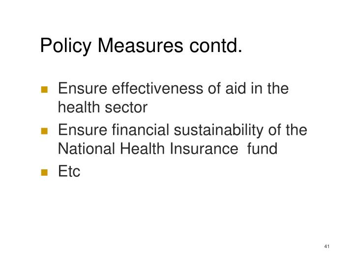 Policy Measures contd.
