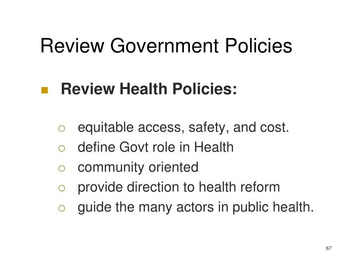 Review Government Policies