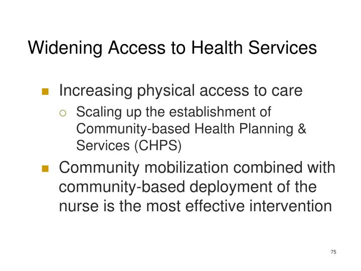 Widening Access to Health Services