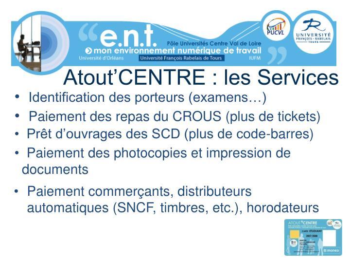 Atout'CENTRE : les Services
