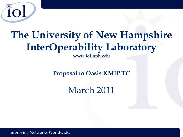 The University of New Hampshire InterOperability Laboratory