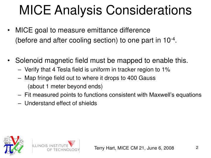 MICE Analysis Considerations
