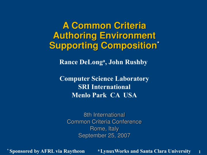 A common criteria authoring environment supporting composition