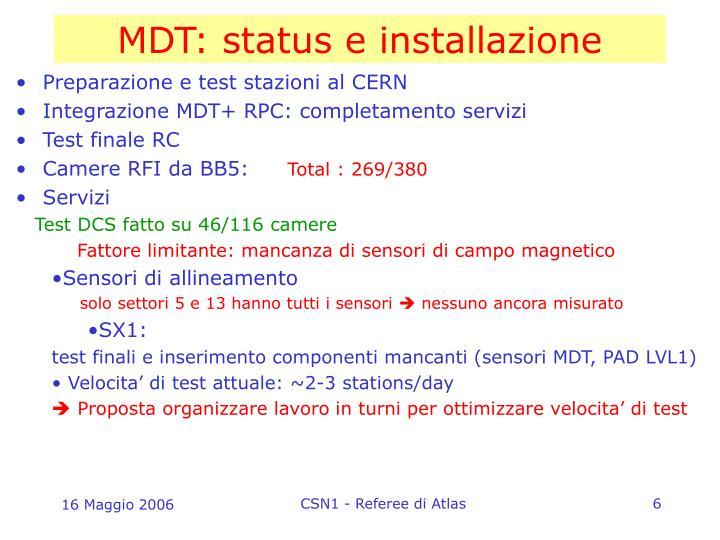 MDT: status e installazione