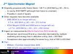 2 nd spectrometer magnet