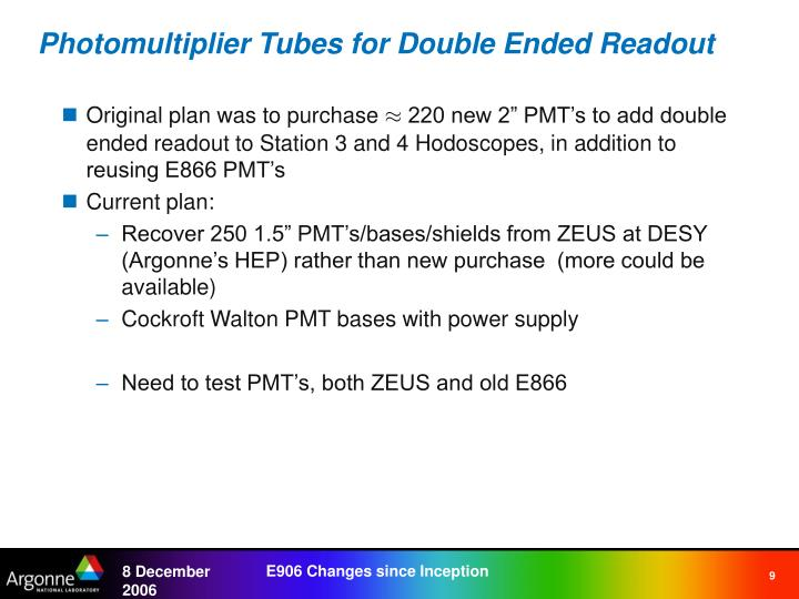 Photomultiplier Tubes for Double Ended Readout