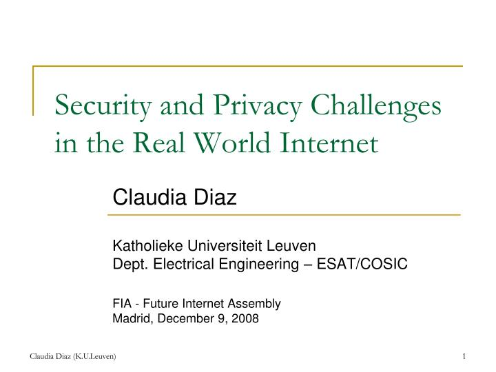 Security and privacy challenges in the real world internet