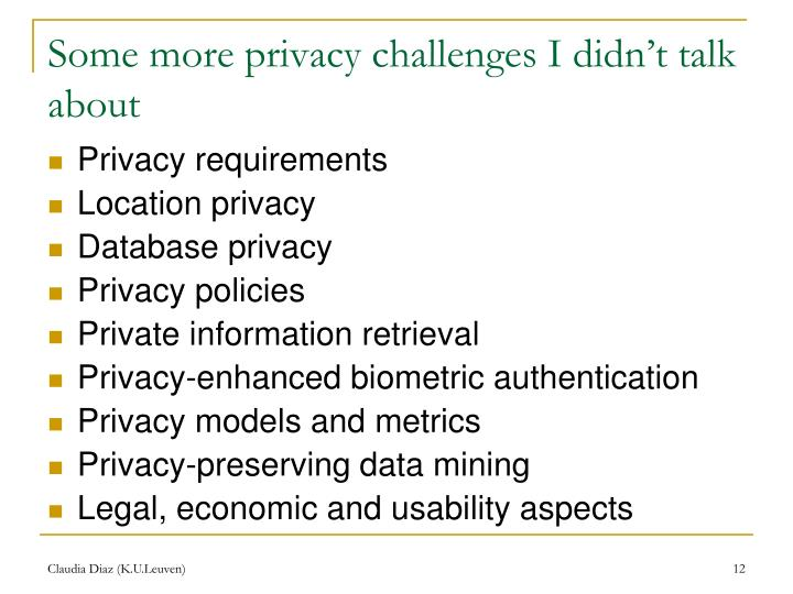 Some more privacy challenges I didn't talk about