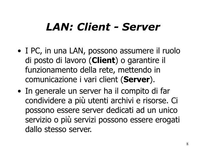 LAN: Client - Server