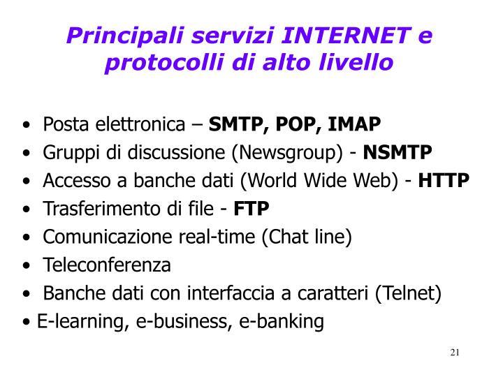 Principali servizi INTERNET e protocolli di alto livello