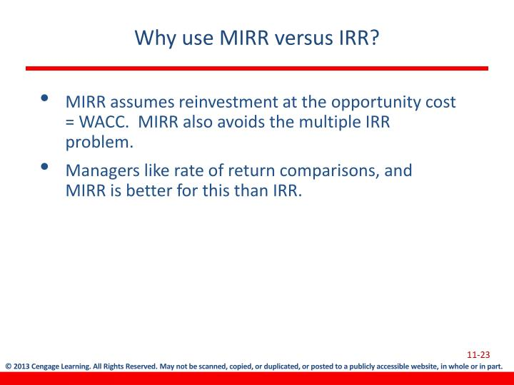 Why use MIRR versus IRR?