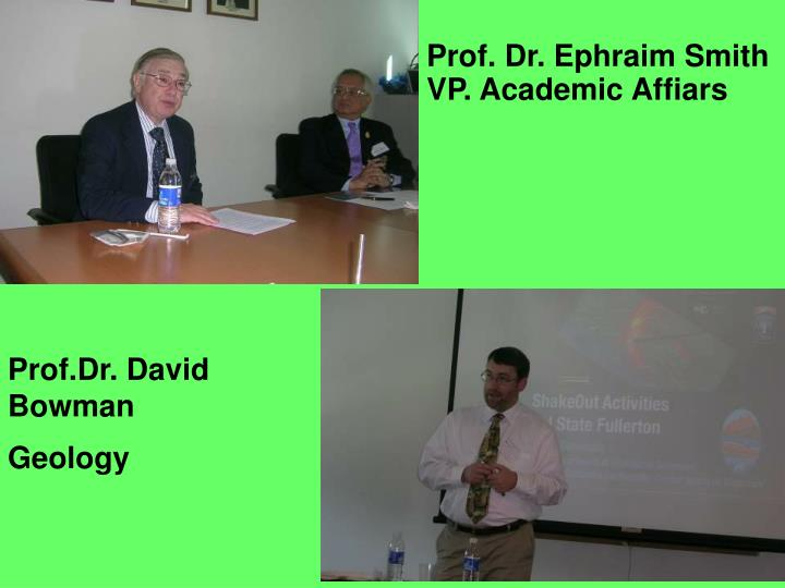 Prof. Dr. Ephraim Smith VP. Academic Affiars
