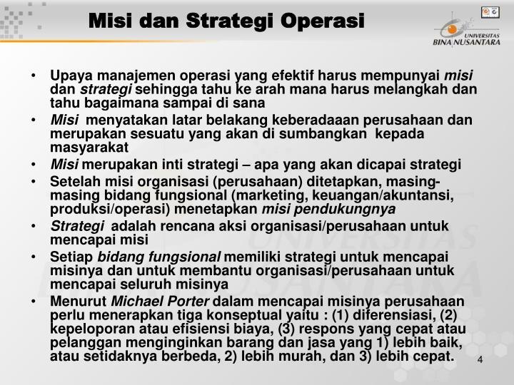 Misi dan Strategi Operasi