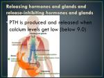releasing hormones and glands and release inhibiting hormones and glands