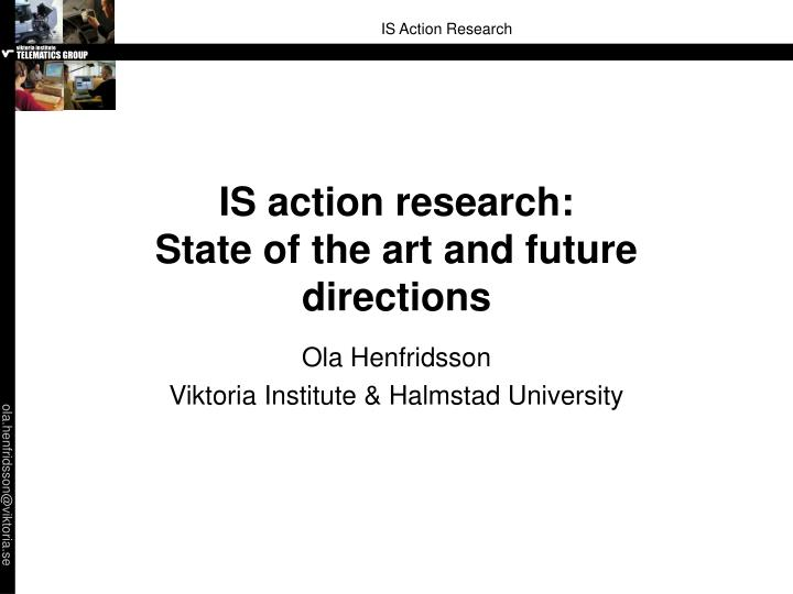 Is action research state of the art and future directions
