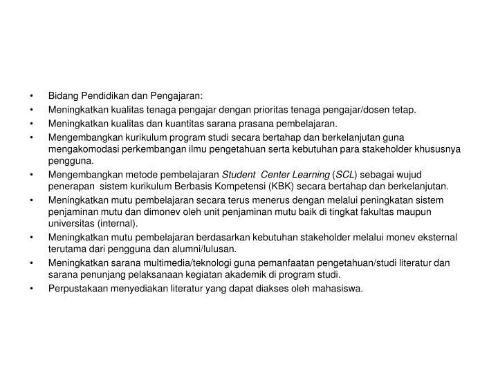 Bidang Pendidikan dan Pengajaran:
