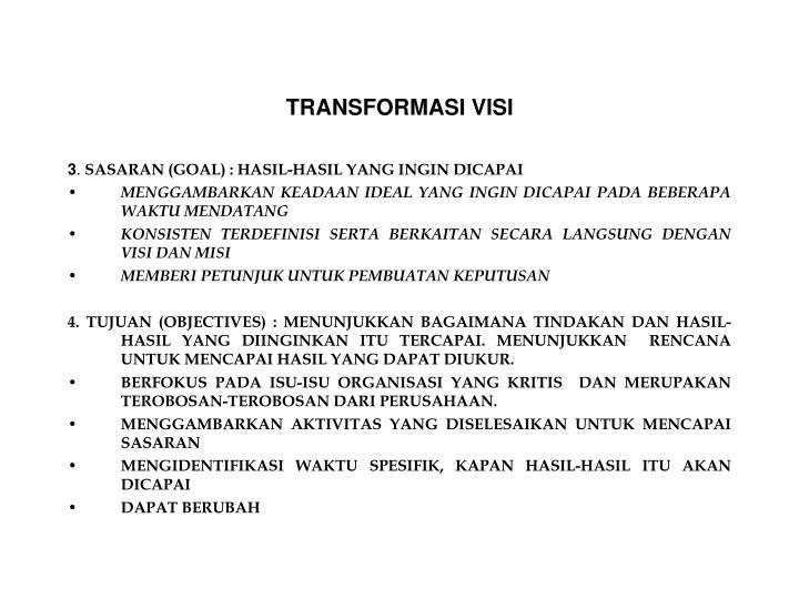 TRANSFORMASI VISI