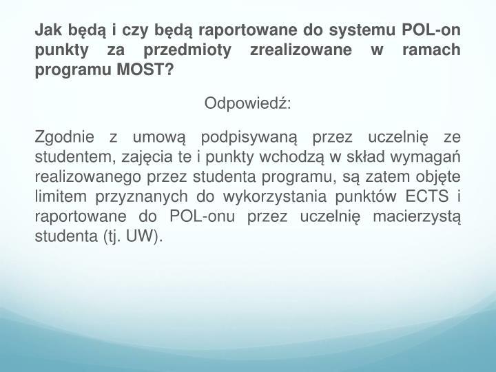 Jak będą i czy będą raportowane do systemu POL-on punkty za przedmioty zrealizowane w ramach programu MOST?