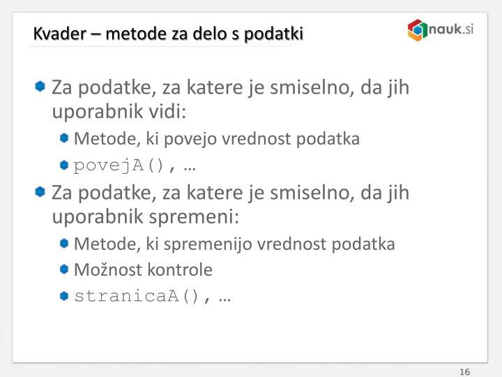 Kvader – metode za delo s podatki