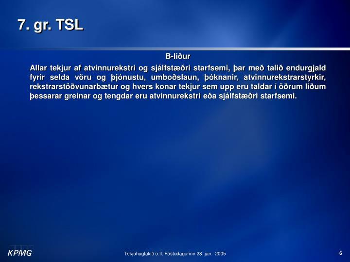7. gr. TSL