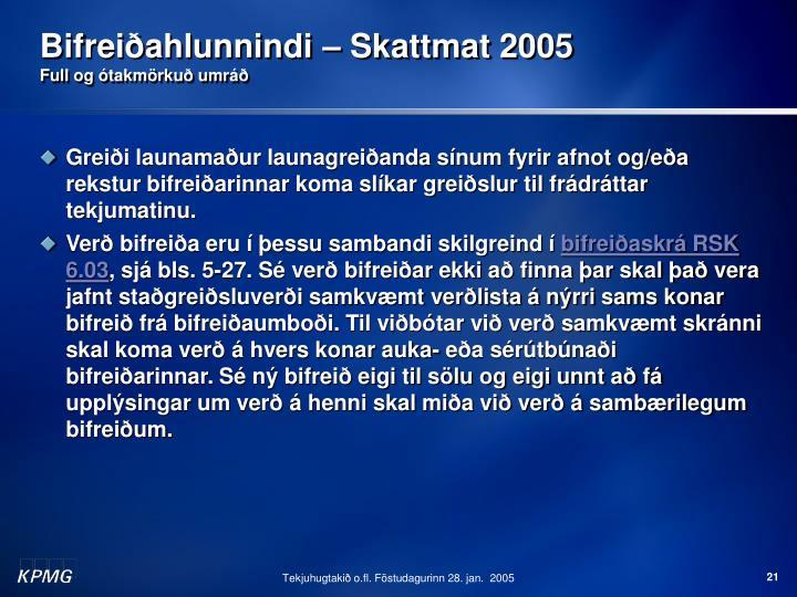 Bifreiðahlunnindi – Skattmat 2005