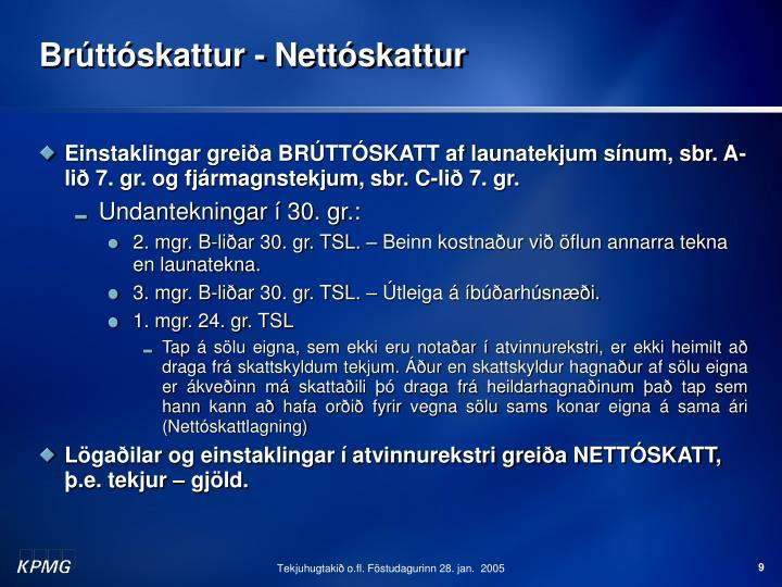 Brúttóskattur - Nettóskattur