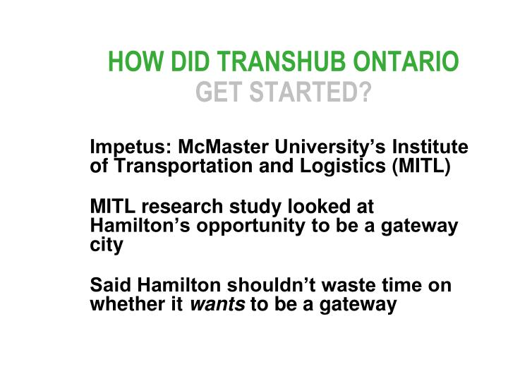 HOW DID TRANSHUB ONTARIO