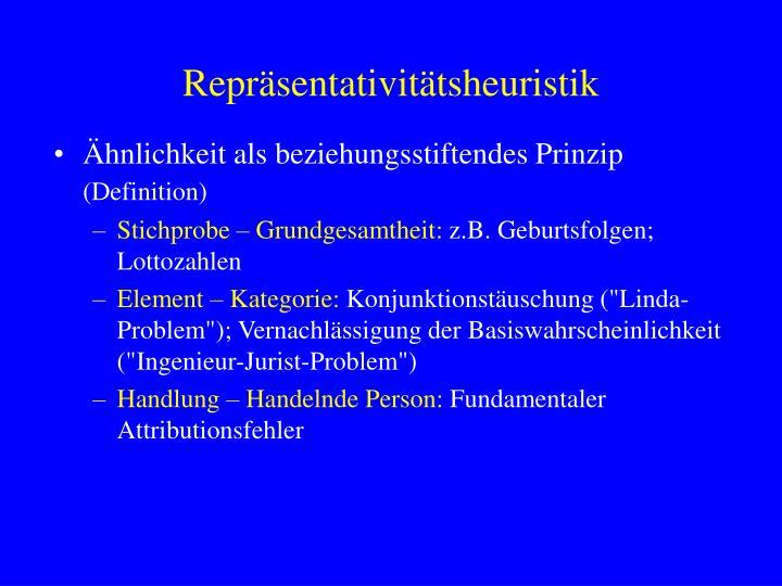 Repräsentativitätsheuristik
