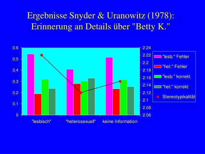 Ergebnisse Snyder & Uranowitz (1978):