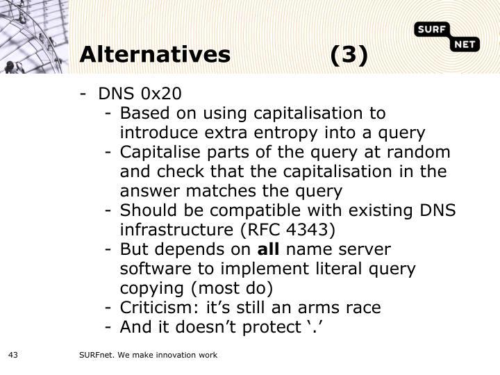 Alternatives(3)