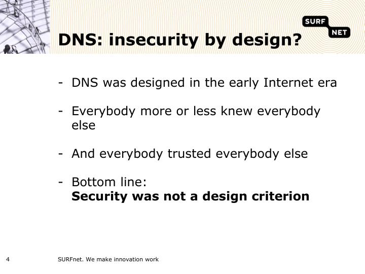 DNS: insecurity by design?