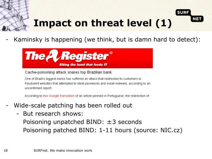 Impact on threat level (1)