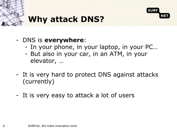 Why attack DNS?