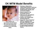 ok mitm model benefits