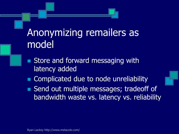 Anonymizing remailers as model