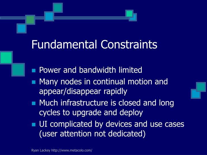Fundamental Constraints