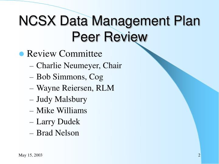 NCSX Data Management Plan Peer Review